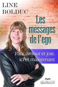 Les messages de l'ego ! Source de paix et de joie ! pochette-les-messages-de-lego_0_0-200x300